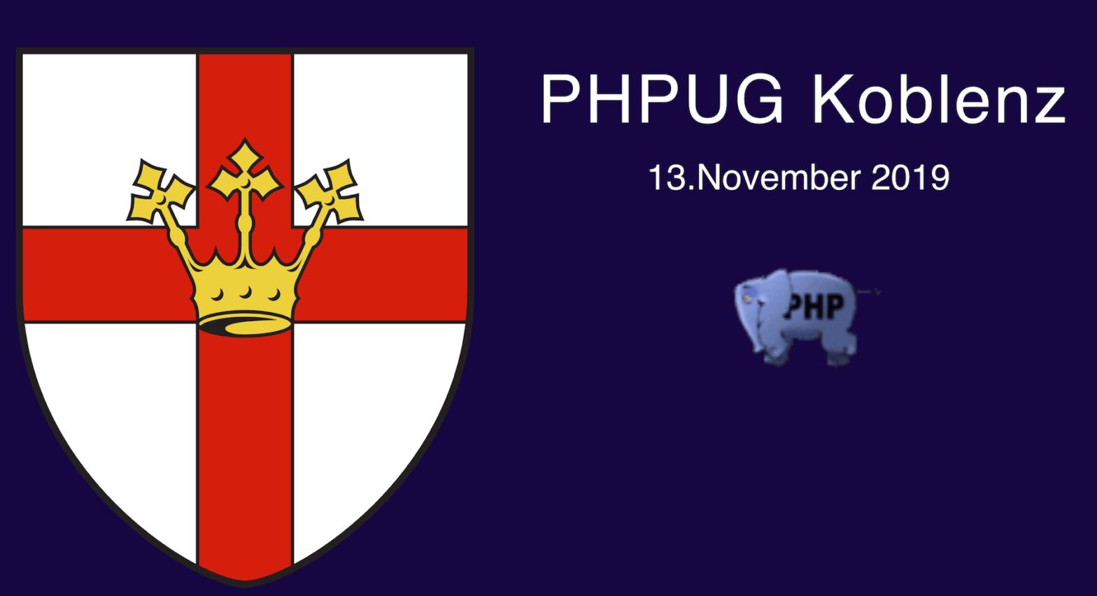 PHPUG Koblenz, November 2019